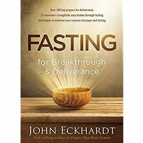 Pdf [download]^^ Fasting for Breakthrough and Deliverance [W.O.R.D]