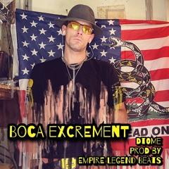 Boca Excrement  (Empire Legend Beats)