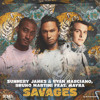 Sunnery James & Ryan Marciano, Bruno Martini feat. Mayra - Savages