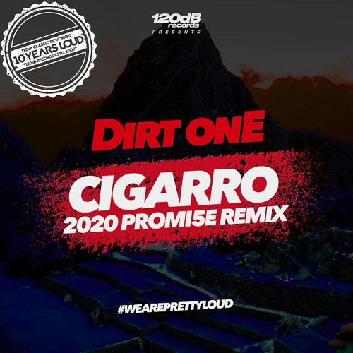 Dirt OnE - Cigarro (PROMI5E Remix) - Preview [OUT NOW]