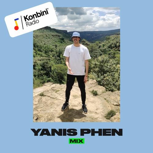 Konbini Radio Mix : Yanis Phen