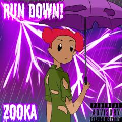 Run Down! (Prod. Fly Melodies/M&M MixedbyDeus)