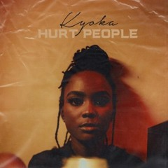 Kyoka - Hurt People