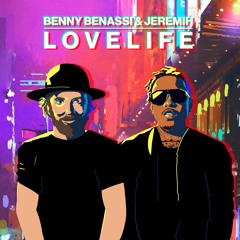 Benny Benassi - LOVELIFE (with Jeremih)