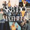 Sk8 do Matheus