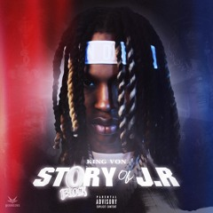 King Von - The Story Of JR