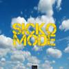 Sicko Mode (Originally Performed By Travis Scott, Drake) (Karaoke Version)