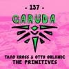 Taao Kross & Otto Orlandi - The Primitives