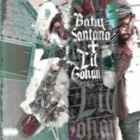 BabySantana + Lil Gohan - Come See You (Prod. Lj) [DJ BANNED + DJGREN8DE + BEEZ EXCLUSIVE]