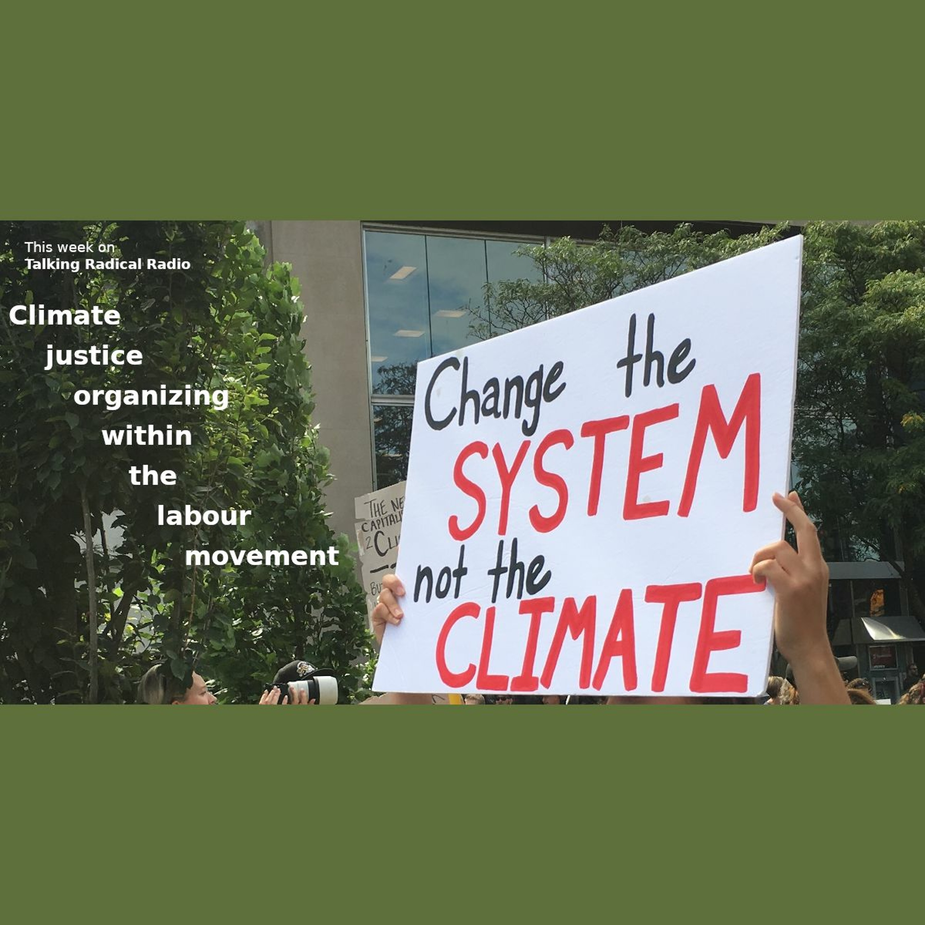 Climate justice organizing within the labour movement