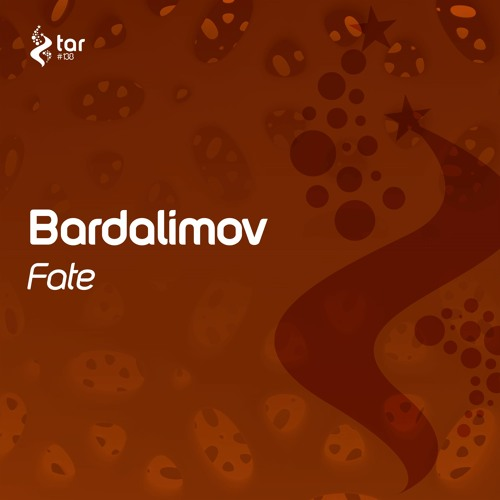 [OUT NOW!] Bardalimov - Fate (Original Mix) [TAR#138]