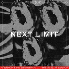 Beterror & Bios Destruction -  Next Limit (FREE DOWNLOAD)