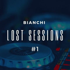 Bianchi - Lost Sessions #1
