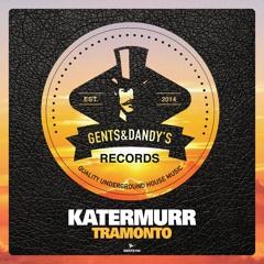 [GENTS140] Katermurr - Tramonto (Original Mix) Preview
