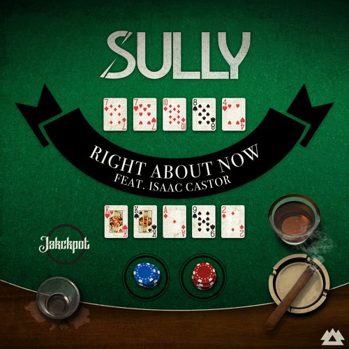 Sully Feat. Isaac Castor - Right About Now [FUXWITHIT Premiere]
