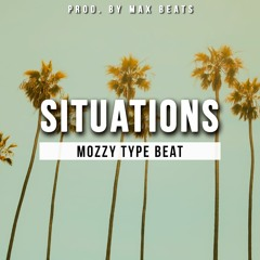 Situations (Mozzy Type Beat)