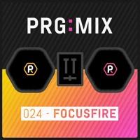 PRG:MIX 024 - Focusfire