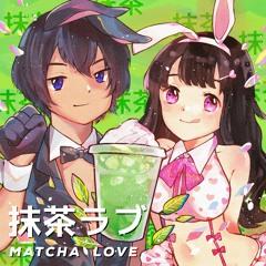 Zakku x Nakanojojo - Matcha Love (feat. Arigato Yuina)