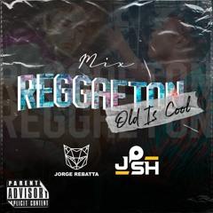 Reggaeton Old Is Cool 01 (Ft. Jorge Rebatta)