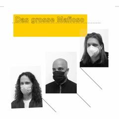 """Das Grosse Mafioso - """"Das Grosse Mafioso"""" *40 Free Download Special"""