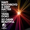 So Damn Beautiful (Radio Edit) [feat. Tania Doko]