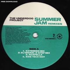 The Underdog Project - Summer Jam (Kide Tech Edit) / FREE DOWNLOAD