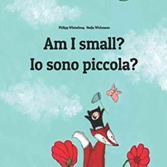 [PDF] Am I small? Io sono piccola?: Children's Picture Book