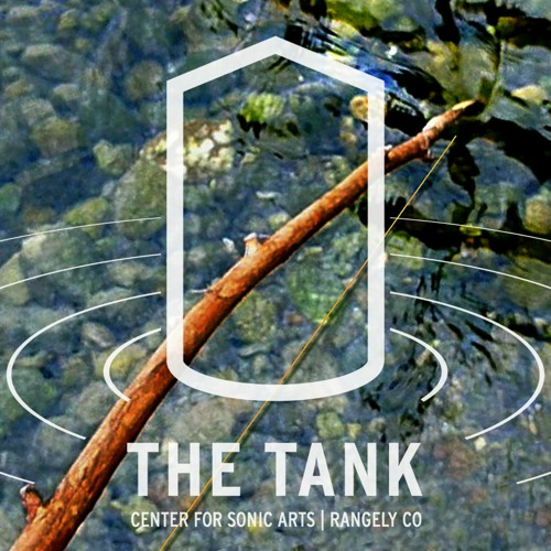 Singing River (O+A Reinharp recordings in the TANK)