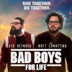 38: Bad Boys For Life