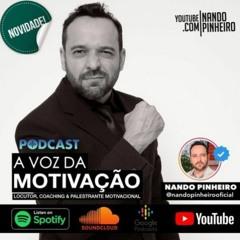 TEMPOS DIFICEIS NÃO DURAM PESSOAS FORTES DURAM - MOTIVAÇÃO COM NANDO PINHEIRO