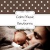 Calm Music for Newborns