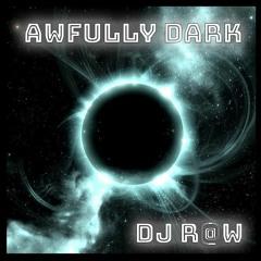 Awfully Dark