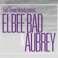 2019-05-02 Live At Solid Groove Pt.2 (Elbee Bad & Aubrey)