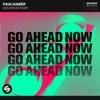 FAULHABER - Go Ahead Now [OUT NOW]