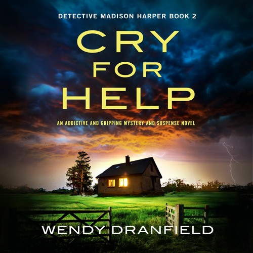 Cry for Help by Wendy Dranfield, narrated by Gigi Burgdorf