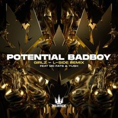 Potential Badboy - Girlz (L-Side Remix)