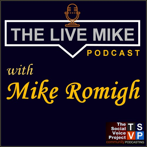 The Live Mike Podcast
