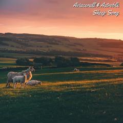 Aviscerall X Astroblk - Sheep Song