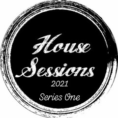 House Sessions 2021 Series One