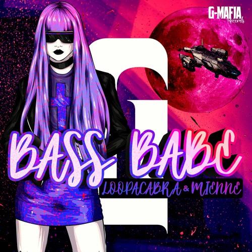 Loopacabra & Mienne - Bass Babe (Original Mix) [G-MAFIA RECORDS]