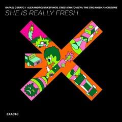 Rafael Cerato - She Is Really Fresh (Horisone Remix)