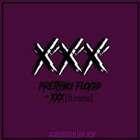 Prettyboi Floydd - XXX (feat. ROMA)