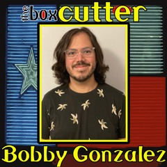 The Brothers Garcia: Interview with Bobby Gonzalez - Part 3