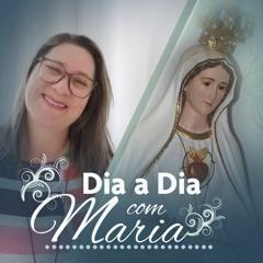 Poder da oração das mães com Maria - Dia a Dia com Maria - 16 de Outubro de 2021