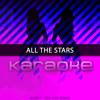All the Stars (Originally Performed by Kendrick Lamar & Sza)