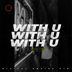 RAUF - With U [OUT NOW]