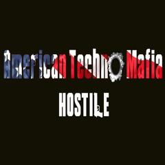American Techno Mafia - Hostile