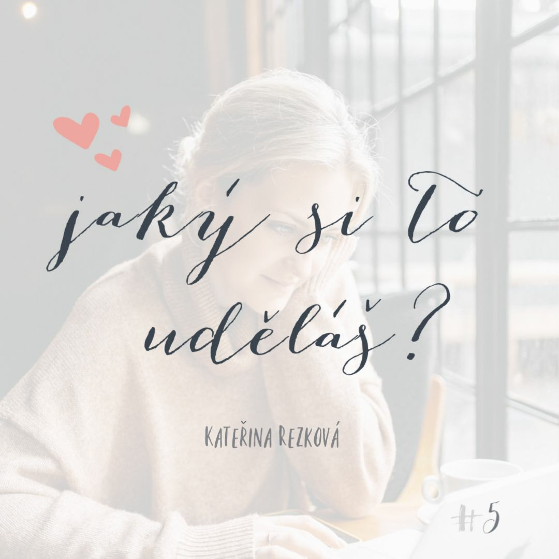 #5 My dva & jak si to ve vztahu udržet hezký?