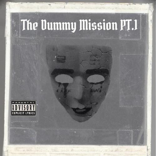 The Dummy Mission (Part One)