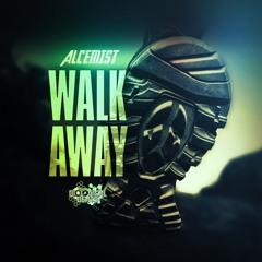 ALCEMIST - WALK AWAY